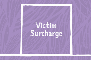 Victim surcharge